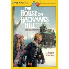 The House On Hackman's Hill: Joan Lowery Nixon: 9780590423700: Amazon.com: Books  The kids and I both LOVE it!