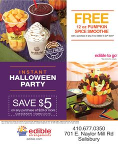Head over to our local Edible Arrangements in Salisbury, MD for an instant Halloween party! Scare someone you love with a spooktacular arrangement and save $5 with Frugals coupon! Also, receive a FREE 12oz pumpkin spice smoothie with a purchase of any 24 oz Edible To Go item!  www.frugals.biz ; www.ediblearrangements.com