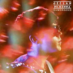 Declan McKenna - Humongous - New music @ WXPO.com