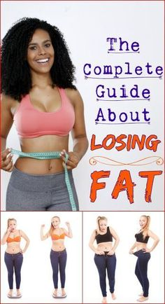 Complete Guide About Losing Fat: