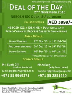 Green World Group offers Deal of the day offer for NEBOSH IGC @Dubai & Abu Dhabi at AED 3999/-only with Get FREE certifications.