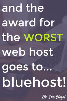 Blogging tip: If you're looking for the best web host for your blog, ignore Bluehost. The price may be good but the service is terrible. Here's why you should avoid Bluehost + 3 Bluehost alternatives you'll want to check out.