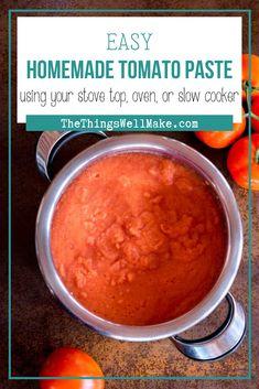 Tomato Paste Uses, Tomato Paste Recipe, Homemade Tomato Paste, Homemade Sauce, Tomato Sauce, Sauce Recipes, Pork Recipes, Canning Recipes, I Love Food