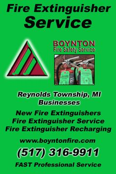 Fire Extinguisher Service Reynolds Township, MI (517) 316-9911 We're Boynton Fire Safety Service. Call Today and Discover the Complete Source for all Your Fire Protection!
