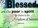 Zalig zijn de armen in de geest, want hunner het Koninkrijk van de hemel is Matteüs 5:3 (NASB)