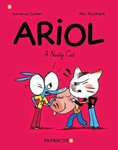 Graphic Novel: Ariol #6: A Nasty Cat by Emmanuel Guibert