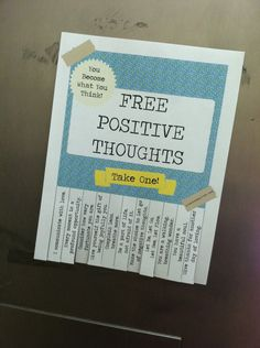 Positive Thoughts-- Free! Random Acts, Positive Thoughts, Boarding Pass, Positivity, Affirmations, Think Positive