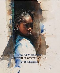 Once Upon an Island: Stephen Scott Young in the Bahamas by William H. Gerdts  / beautiful book, amazing paintings