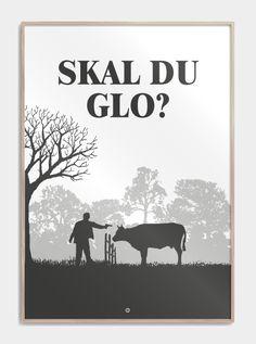 """Citatplakat inspireret af filmen 'Blinkende Lygter', med det sjove citat: """"Skal du glo?"""" Se plakaten, og andre sjove plakater, med gode danske citater, her!"""