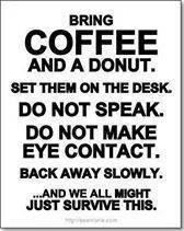 Bring Coffee...