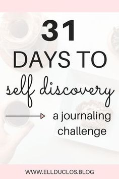 31 journal prompts for self discovery. A 31 day challenge to self discovery. Discover what you desire and want most from life.