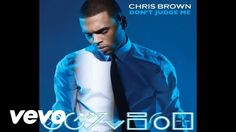 Chris Brown - Don't Judge Me (Audio)
