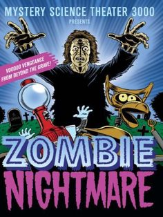 """""""Mystery Science Theater 3000"""" Zombie Nightmare (TV Episode 1994)"""