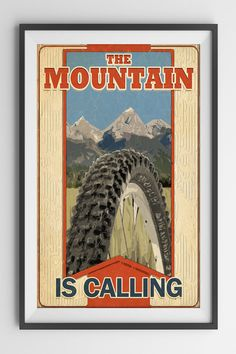 Vintage Bicycle The Mountain is Calling Art Print