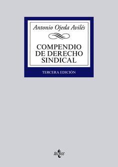 Compendio de derecho sindical / Antonio Ojeda Avilés