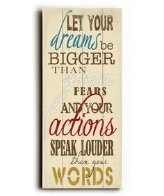 'Let Your Dreams' Wood Wall Art | zulily $40