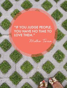 Great advice to stop judging