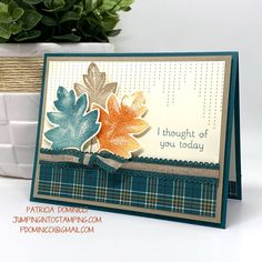 Thanksgiving Greeting Cards, Fall Cards, Holiday Cards, Christmas Cards, Xmas, Leaf Cards, Stamping Up Cards, Cards For Friends, Halloween Cards