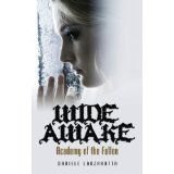 Wide Awake - Academy of the Fallen Series (Kindle Edition)By Daniele Lanzarotta