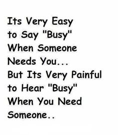 Its easy to say 'busy'