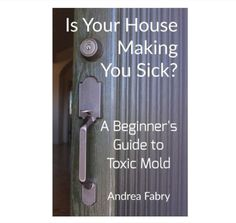 Exposure to toxic mold manifests in many ways other than respiratory issues. Learn the symptoms of mold exposure.