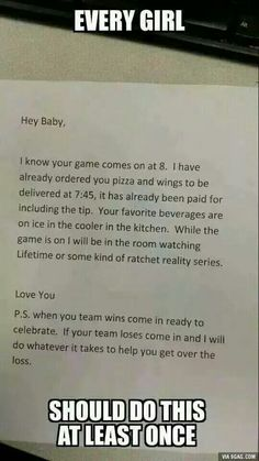 Yes. I will do this when we get married! Even though I like football. If my show and a game is on at the same time I will!