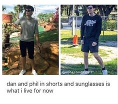 phil's style tho. shorts, white shoes, black socks, black sunglasses, and a dinosaur jumper<<<okay Dan you can stop being goals we all already aspire to be as sassy and beautiful as you
