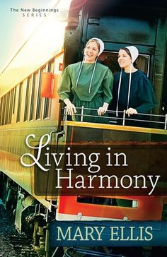 "Living in Harmony by Mary Ellis | Book 1 in the ""New Beginnings"" series https://www.harvesthousepublishers.com/books/living-in-harmony"