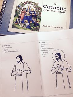 """A more advanced """"How to Draw St .Joseph the Worker"""" from  Andrea Helen Smith A CATHOLIC HOW-TO-DRAW (Little Way Press)"""