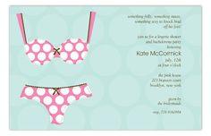 Every bride is in need of some fancy unmentionables and underthings for the wedding night, honey moon, and newly married life! Throw the bride a bash that will supply her with a sensual and sultry pleasure and treasure trove of goodies to have on hand to take with her for the couple's amusement! The Polka Dot Undies Invitation will get the point across to her faithful bridesmaids, while still staying tasteful and cute! The invite features a pink polka dot bra and panty set.