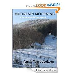 Mountain Mourning (Rachel Myers Murder Mysteries Book 6)