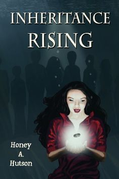 Inheritance Rising by Honey A. Hutson, http://www.amazon.com/gp/product/1612961452/ref=cm_sw_r_pi_alp_p1vhrb1HH8618