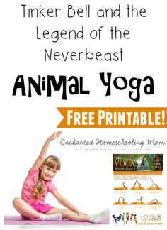 Come test your animal yoga skills with fun Yoga Animal Poses from Tinker Bell and the Legend of the Neverbeast from Disney. #neverbeast #tinkerbell #disney