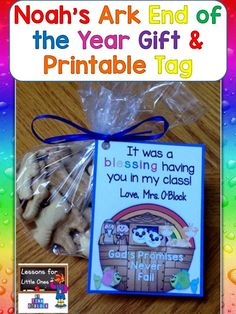 Noah's Ark end of the school year student gift idea (animal crackers in the baggie) with free printable gift tag. Perfect for Christian schools, Sunday school, Vacation Bible School, or any religious celebration. http://lessons4littleones.com/2016/04/13/end-of-the-year-student-gifts-gift-tags/