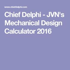 JVN's calculator is one of the most useful tools for calculating ratios and ensuring your robot will work to its best ability. First Robotics Competition, Mechanical Design, Calculator, Tools, Instruments