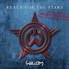 am - Reach For The Stars (Mars Edition) Will.am - Reach For The Stars Will.am - Reach For The Stars (Mars Edition) Will.am - Reach Fo. Reaching For The Stars, For Stars, Nasa Curiosity Rover, Song Play, Space Images, Song One, Black Eyed Peas, History Books, Pop Music