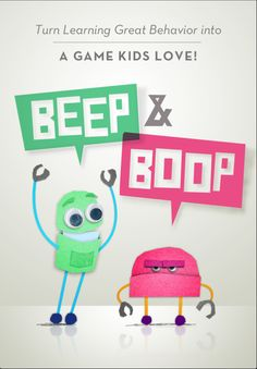 Beep & Boop. Tried it with my kid with ASD today to work on attractive vs. repelling behaviours and he was so motivated by it!
