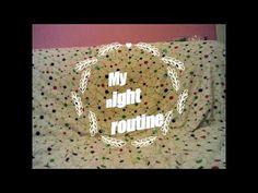 My night routine-Dimdimi