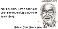 http://www.quotespedia.info/quotes-about-illusion-no-not-rich-am-poor-man-with-money-which-is-not-the-same-thing-a-3759.html
