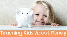 Teach Your Kids About Money…Plus, A Free Online Tool To Help!