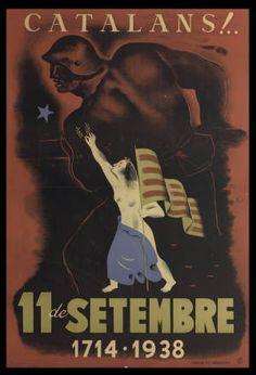 Catalans!.. : 11 de setembre : 1714-1938 :: Cartells (Biblioteca de Catalunya)