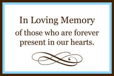 Custom Printable In Loving Memory Sign by StaceCadetDesigns, $10.00 ~ love this for our photo table <3