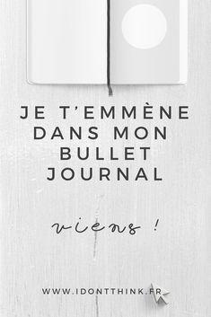 Je te fais découvrir mon Bullet Journal !