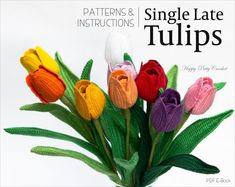 Crochet Tulip Pattern - Crochet Flower Pattern - Single Late Tulip Pattern - Flower Crochet Pattern for Decor and Bouquets(Etsy のHappyPattyCrochetより) https://www.etsy.com/jp/listing/276532682/crochet-tulip-pattern-crochet-flower