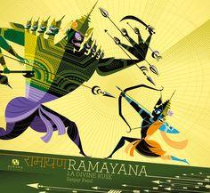Ramayana : La divine ruse - Sanjay Patel Une légende indienne revisitée par un artiste de chez Pixar : Magique.