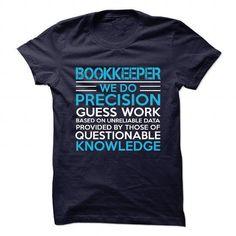 BOOKKEEPER - WE DO PRECISION T-Shirt Hoodie Sweatshirts oaa