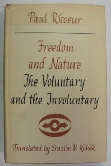 Freedom and Nature  The Voluntary and the Involuntary, 978-0810102088, Paul Ricoeur, Northwestern Univ Pr; 1st edition, edition