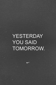Yesterday You Said Tomorrow!  Come get your fitness on at Fitness Together in Novi, MI!  Get personal one-on-one-training, a nutrition guideline, and other services that will change your life for the better!  Call (248) 348-9230 or visit our website www.fitnesstogether.com/novi for more information!