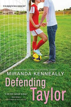 Defending Taylor – Miranda Kenneally – Hundred Oaks – Sourcebooks Fire – Published 5 July 2016 ♥♥♥ Synopsis Captain of the soccer team, president of the Debate Club, contend… Teen Fiction Books, Teen Romance Books, Teen Books, Romance Authors, Ya Books, Books To Read, Reading Books, Books For Teens, Bestselling Author