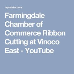 Farmingdale Chamber of Commerce Ribbon Cutting at Vinoco East - YouTube